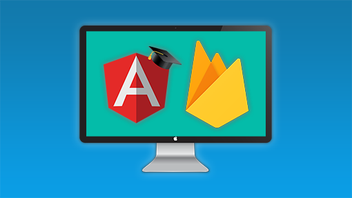 Angular and Firebase - Build a Web Application